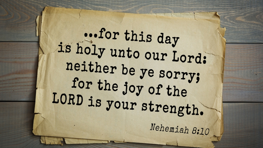Top 500 Bible verses. ...for this day is holy unto our Lord: nei